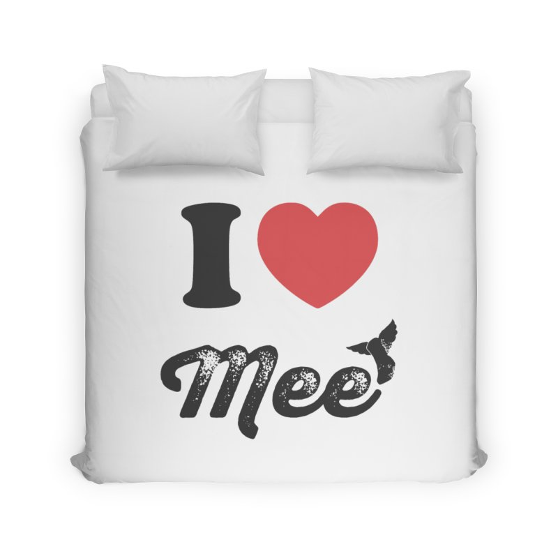 I love Mee Home Duvet by Mee And The Band