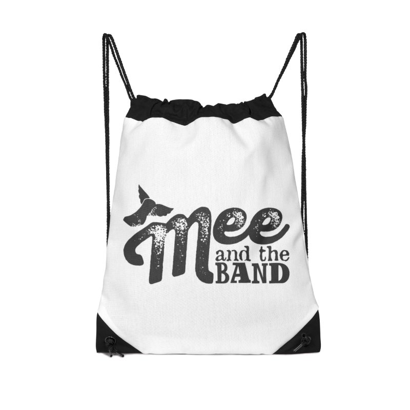 Mee And The Band Accessories Drawstring Bag Bag by Mee And The Band