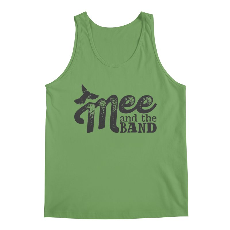 Mee And The Band Men's Tank by Mee And The Band