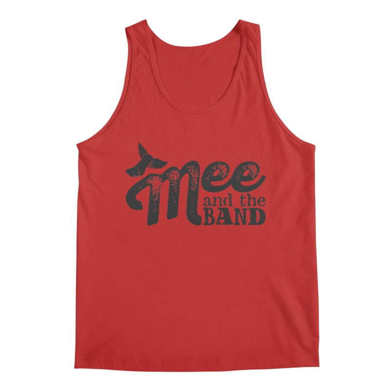 Mee And The Band Men's Regular Tank by Mee And The Band