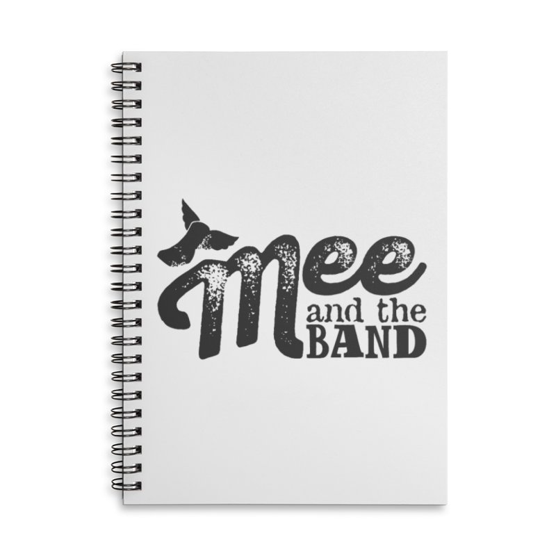Mee And The Band Accessories Lined Spiral Notebook by Mee And The Band