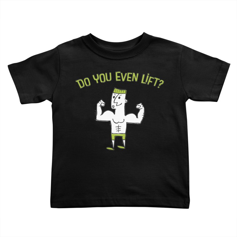 Lift Kids Toddler T-Shirt by MEMOS