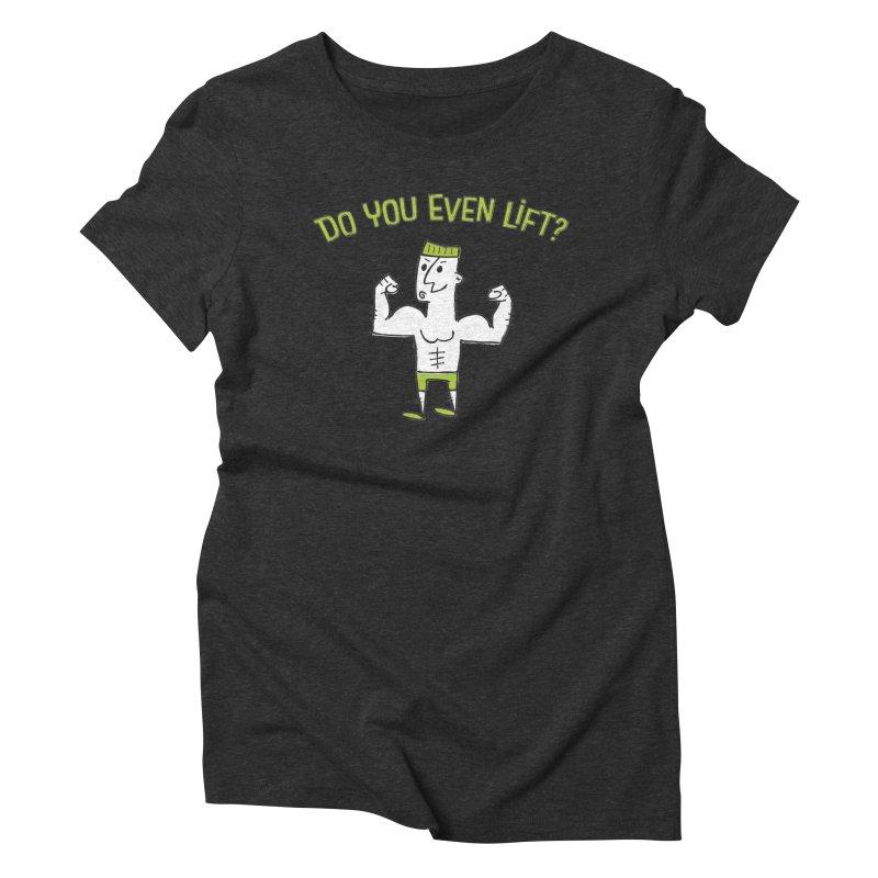 Lift Women's Triblend T-shirt by MEMOS