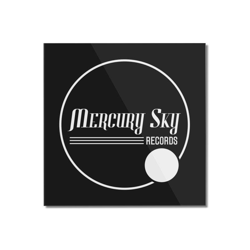 MERCURY SKY RECORDS WHITE Home Mounted Acrylic Print by MercurySkyRecords's Artist Shop