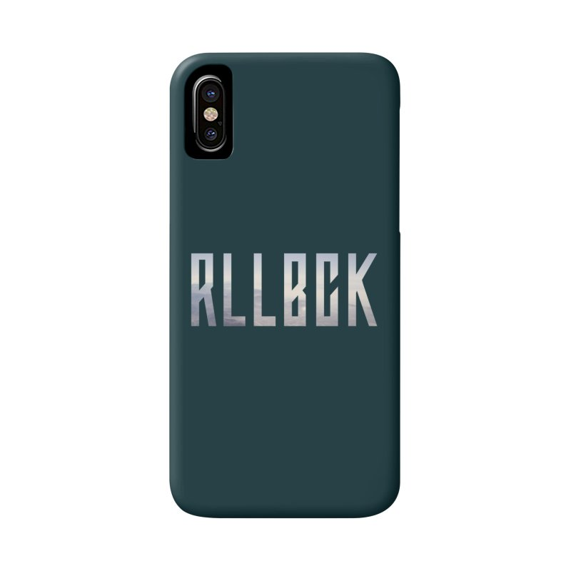 RLLBCK Accessories Phone Case by RLLBCK Clothing Co.