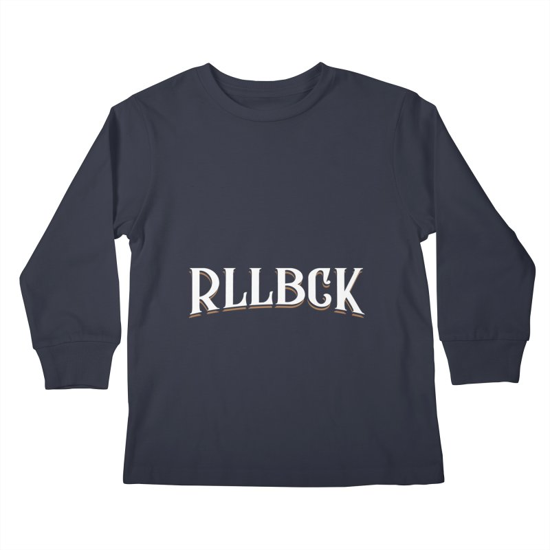 RLLBCK Kids Longsleeve T-Shirt by RLLBCK Clothing Co.