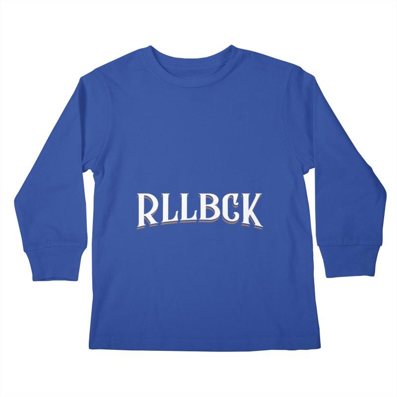 RLLBCK Kids Longsleeve T-Shirt by RLLBCK Clothing Co.
