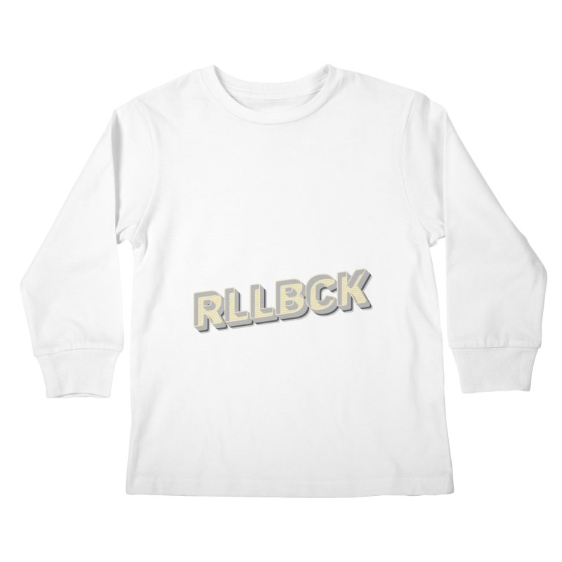 RLLBCK VINTAGE THYPOGRAPHY Kids Longsleeve T-Shirt by RLLBCK Clothing Co.