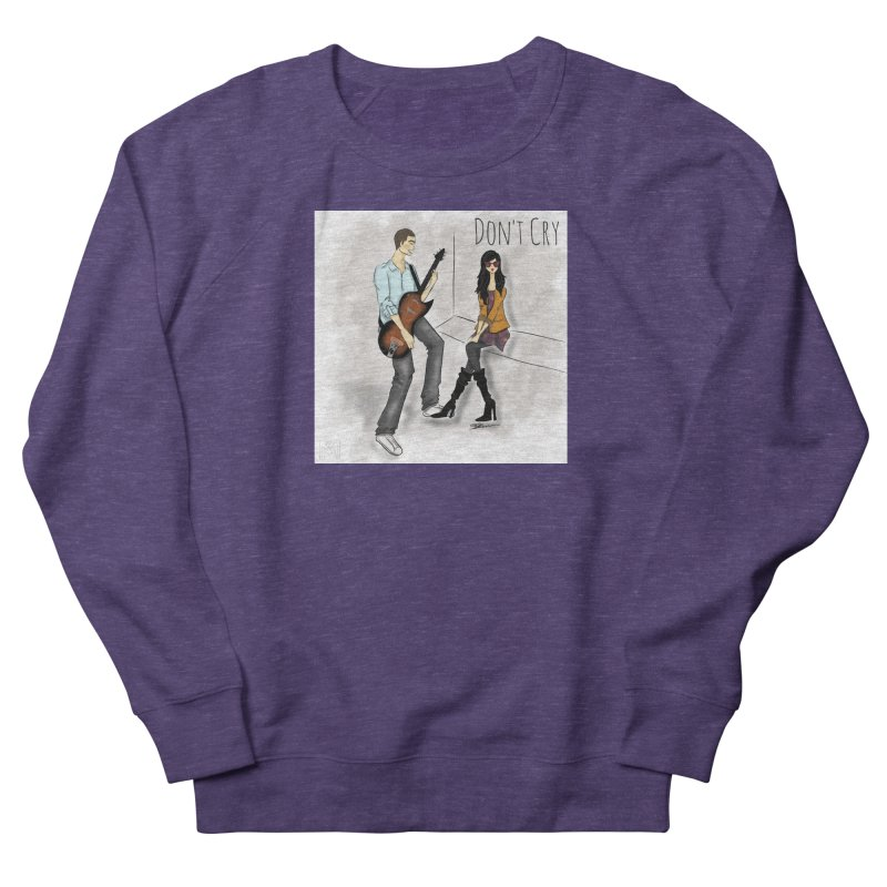 Don't Cry SamiaLynn Artwork Men's French Terry Sweatshirt by MerlotEmbargo's Artist Shop