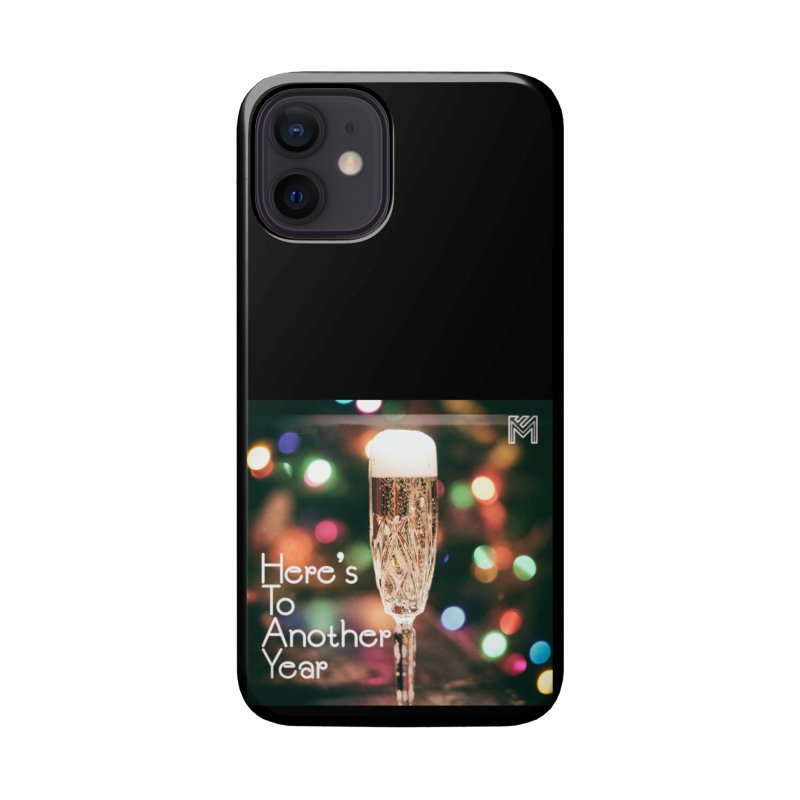 Here's To Another Year Accessories Phone Case by MerlotEmbargo's Artist Shop