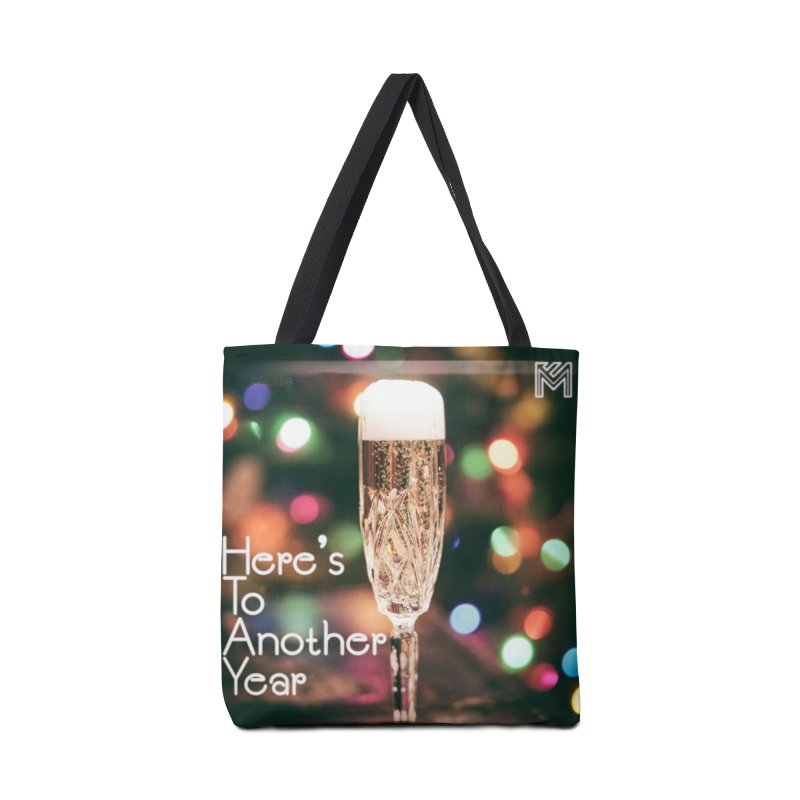 Here's To Another Year Accessories Tote Bag Bag by MerlotEmbargo's Artist Shop