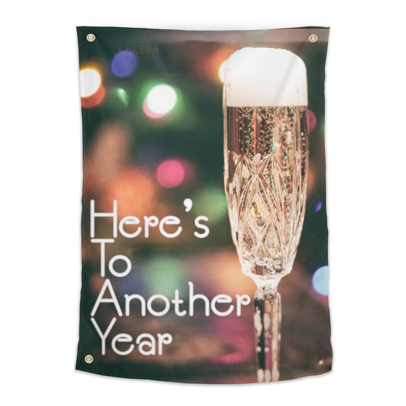 Here's To Another Year Home Tapestry by MerlotEmbargo's Artist Shop
