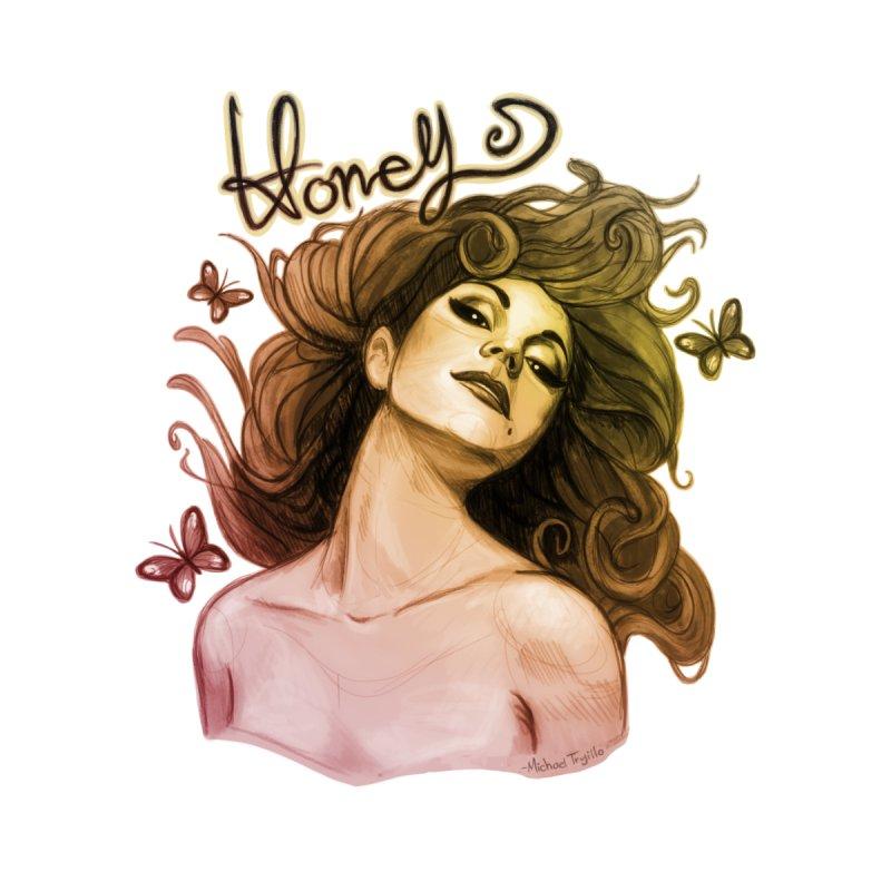 Honey by Michael Trujillo