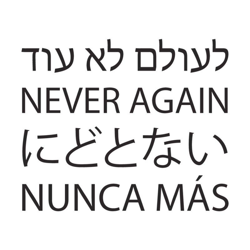 NEVER AGAIN - black text by MicheleJaquis's Artist Shop