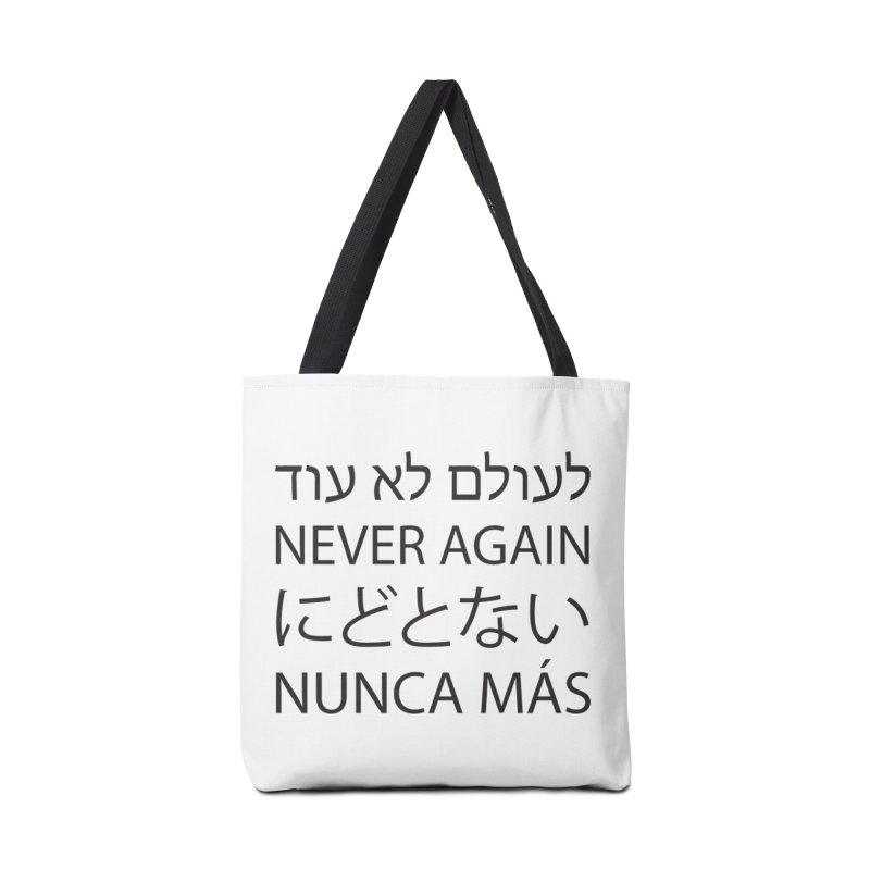 NEVER AGAIN - black text Accessories Tote Bag Bag by MicheleJaquis's Artist Shop