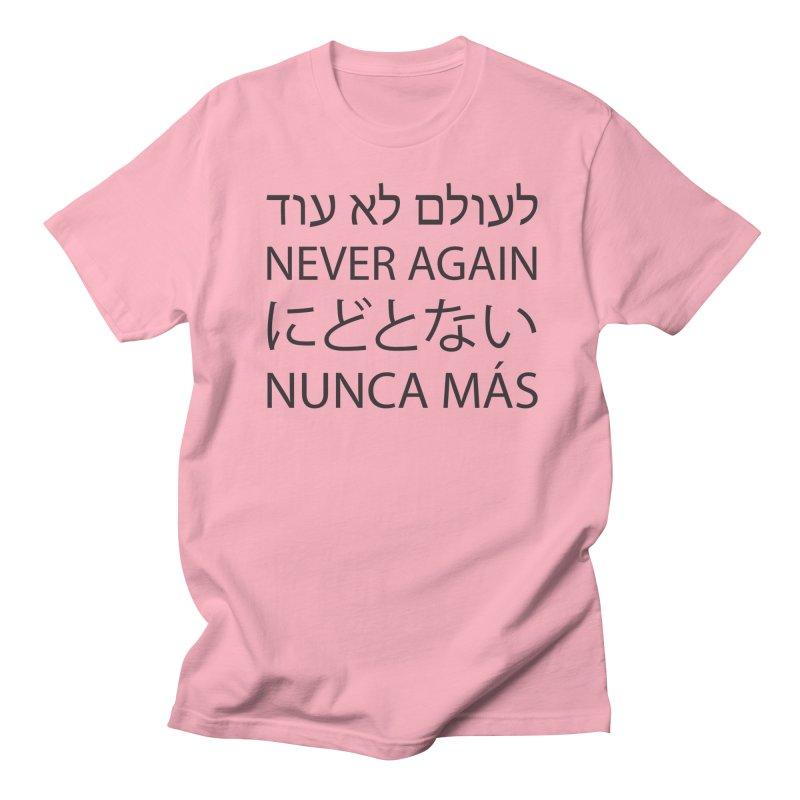 NEVER AGAIN - black text Men's Regular T-Shirt by MicheleJaquis's Artist Shop