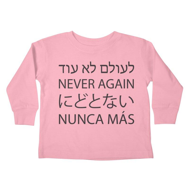 NEVER AGAIN - black text Kids Toddler Longsleeve T-Shirt by MicheleJaquis's Artist Shop