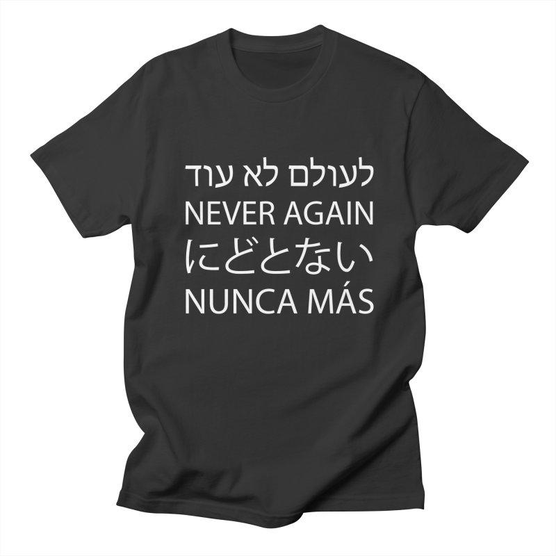 NEVER AGAIN - white text Men's Regular T-Shirt by MicheleJaquis's Artist Shop