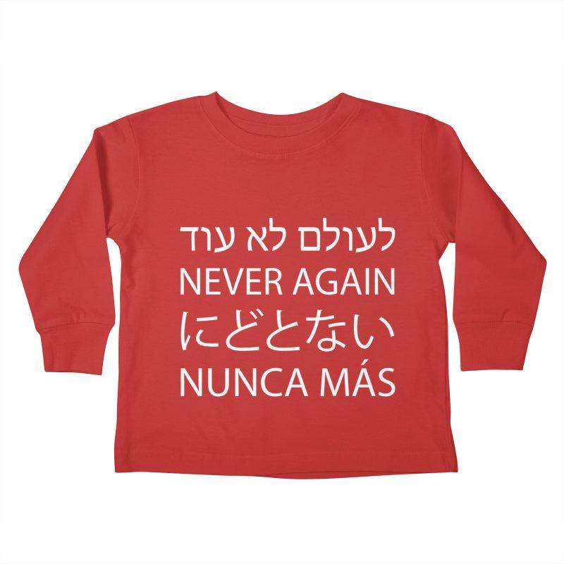 NEVER AGAIN - white text Kids Toddler Longsleeve T-Shirt by MicheleJaquis's Artist Shop