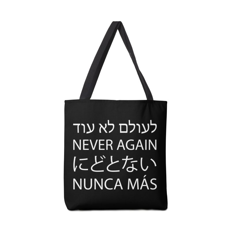 NEVER AGAIN - white text Accessories Tote Bag Bag by MicheleJaquis's Artist Shop