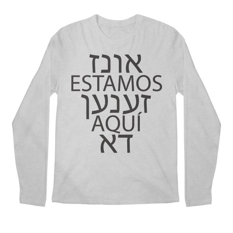 WE ARE HERE - black text Men's Regular Longsleeve T-Shirt by MicheleJaquis's Artist Shop