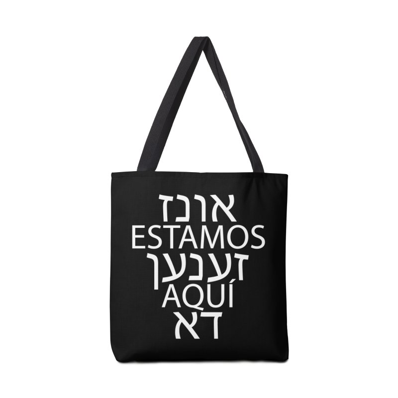 WE ARE HERE - white text Accessories Tote Bag Bag by MicheleJaquis's Artist Shop