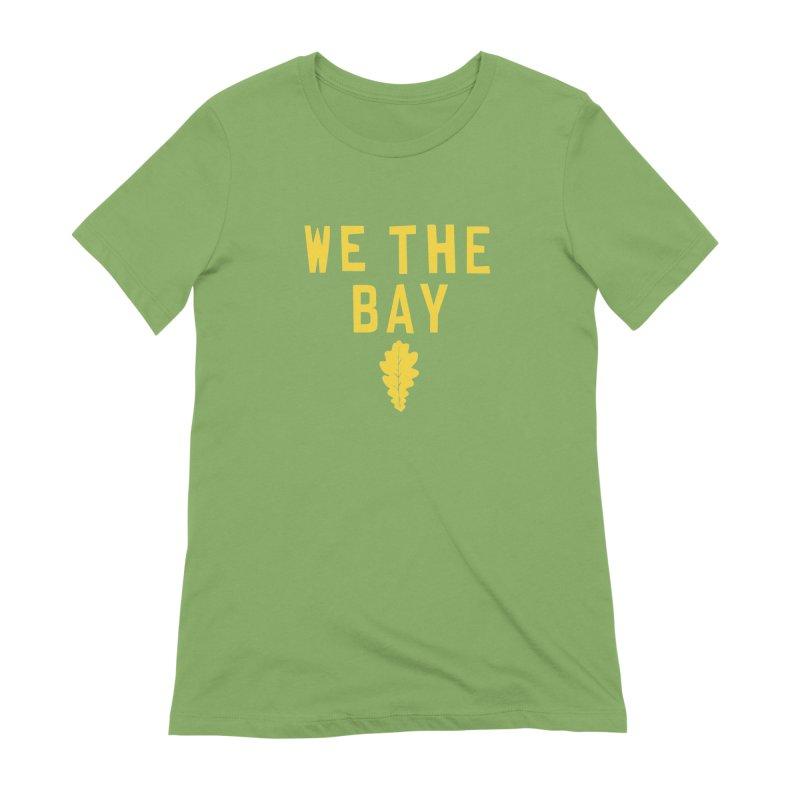 We The Bay Women's Extra Soft T-Shirt by Mike Hampton's T-Shirt Shop