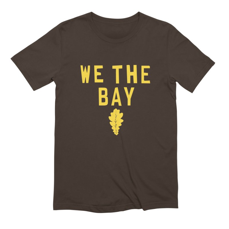 We The Bay Men's Extra Soft T-Shirt by Mike Hampton's T-Shirt Shop