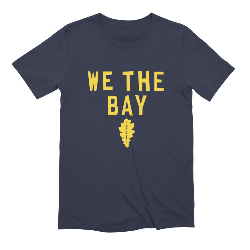 We The Bay Men's Extra Soft T-Shirt by Mike Hampton's T-Shirt Shop