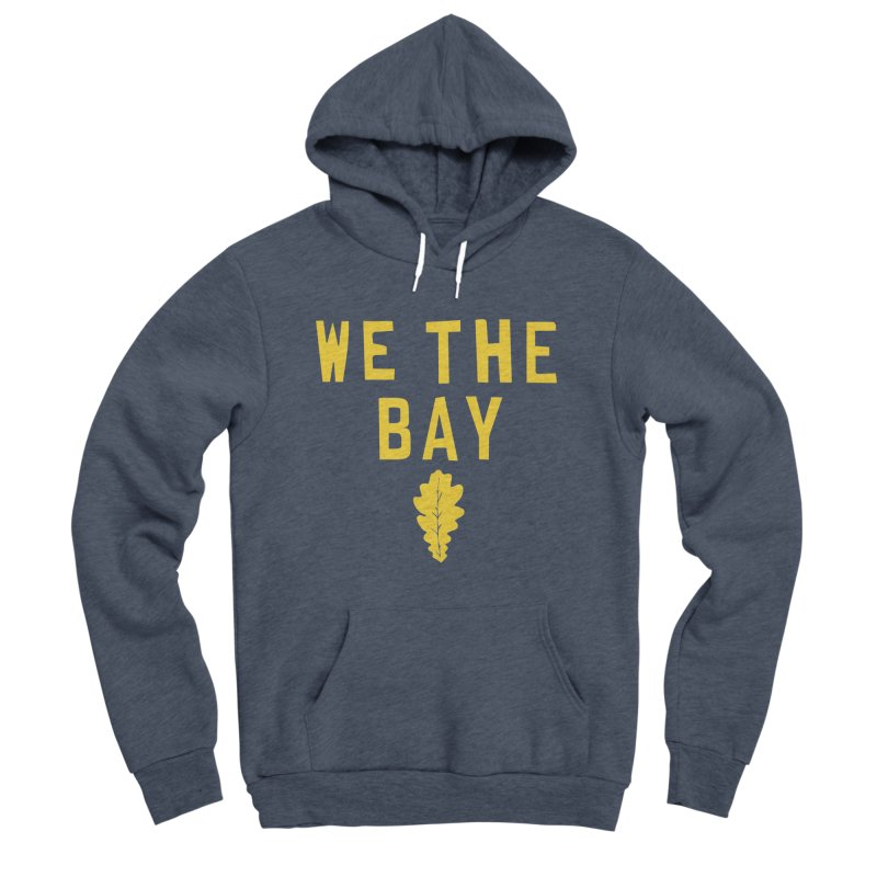 We The Bay Women's Sponge Fleece Pullover Hoody by Mike Hampton's T-Shirt Shop