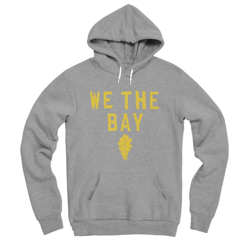 We The Bay Women's Sponge Fleece Pullover Hoody by Mike Hampton's T-Shirt Shop