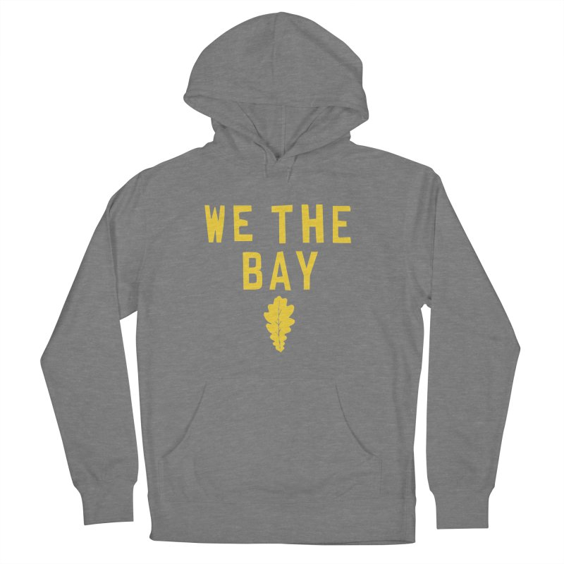 We The Bay Men's French Terry Pullover Hoody by Mike Hampton's T-Shirt Shop