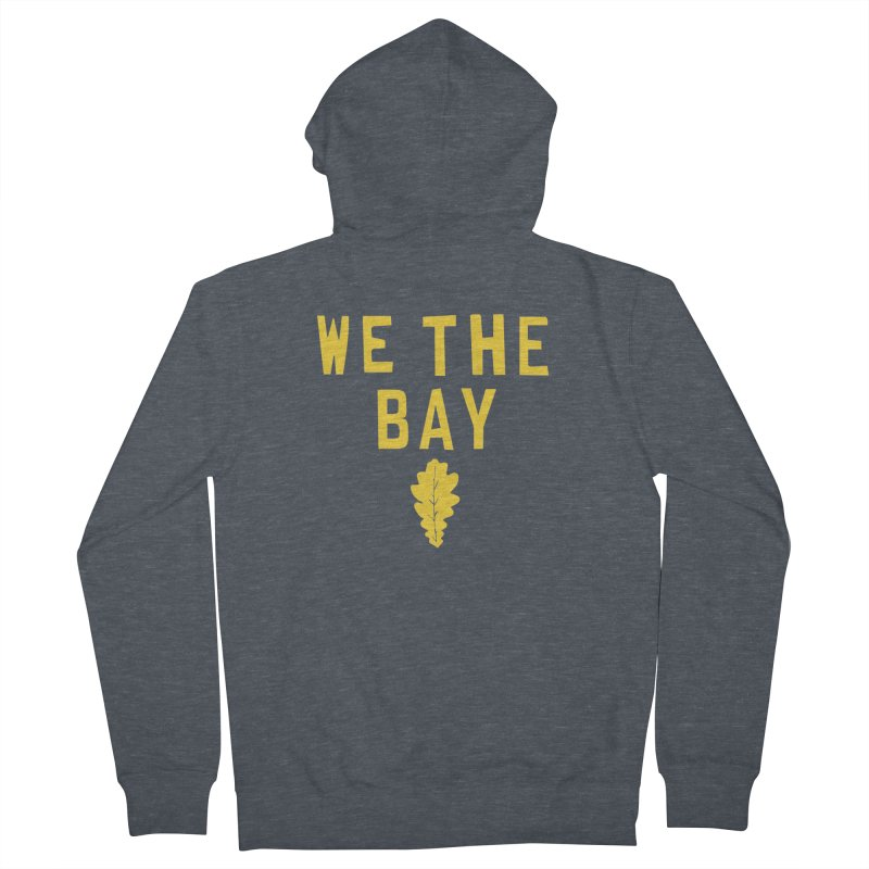 We The Bay Men's French Terry Zip-Up Hoody by Mike Hampton's T-Shirt Shop