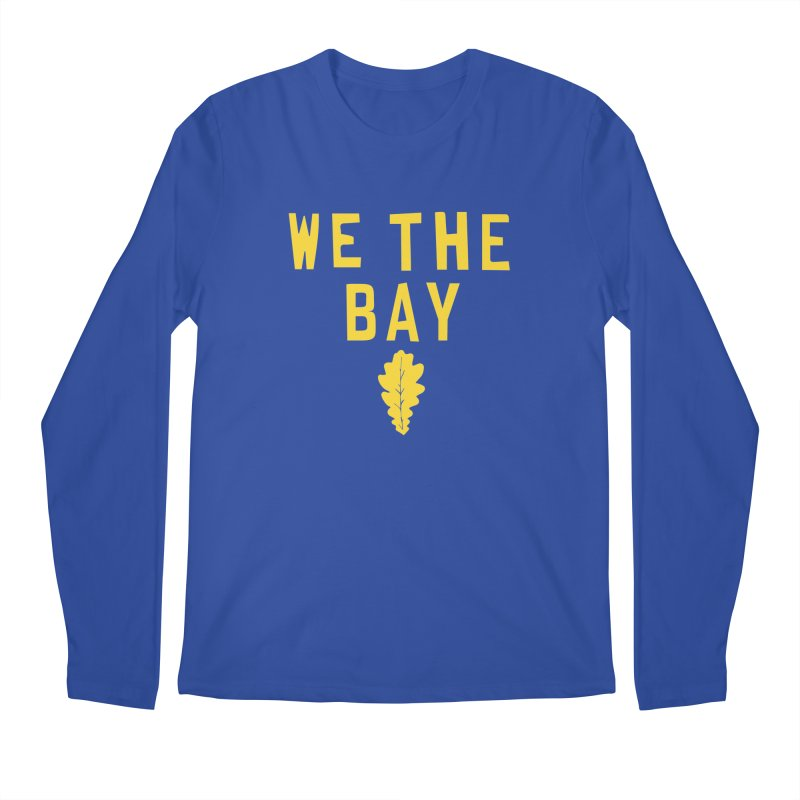 We The Bay Men's Regular Longsleeve T-Shirt by Mike Hampton's T-Shirt Shop