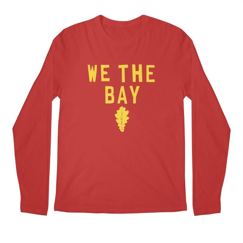 We The Bay Men's Longsleeve T-Shirt by Mike Hampton's T-Shirt Shop