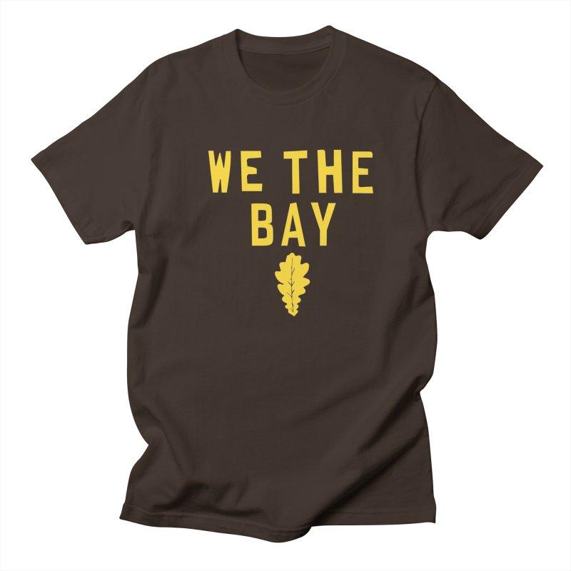 We The Bay Men's Regular T-Shirt by Mike Hampton's T-Shirt Shop