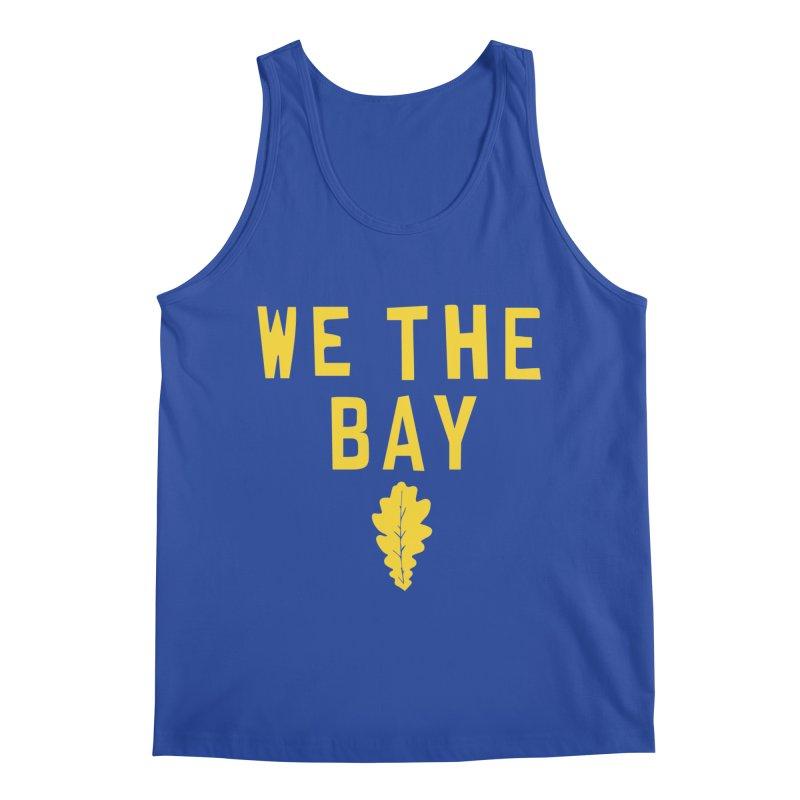 We The Bay Men's Tank by Mike Hampton's T-Shirt Shop