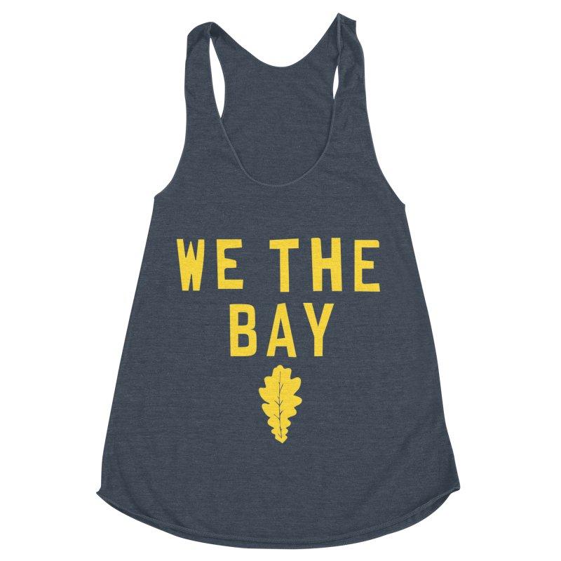We The Bay Women's Tank by Mike Hampton's T-Shirt Shop