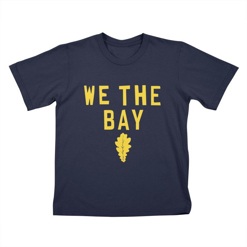 We The Bay Kids T-Shirt by Mike Hampton's T-Shirt Shop