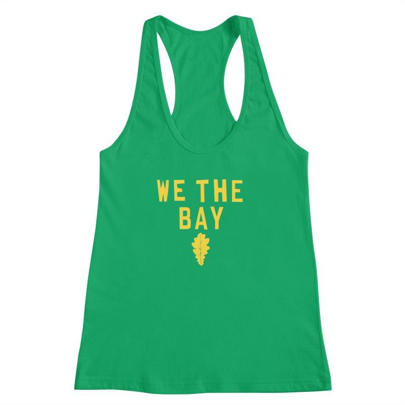 We The Bay Women's Racerback Tank by Mike Hampton's T-Shirt Shop