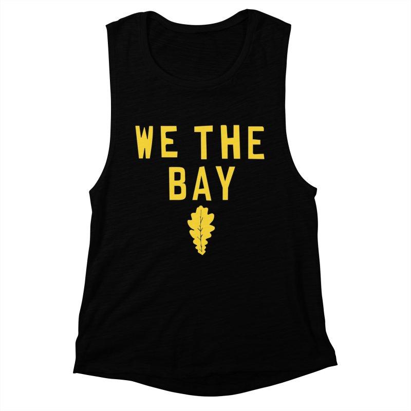 We The Bay Women's Muscle Tank by Mike Hampton's T-Shirt Shop