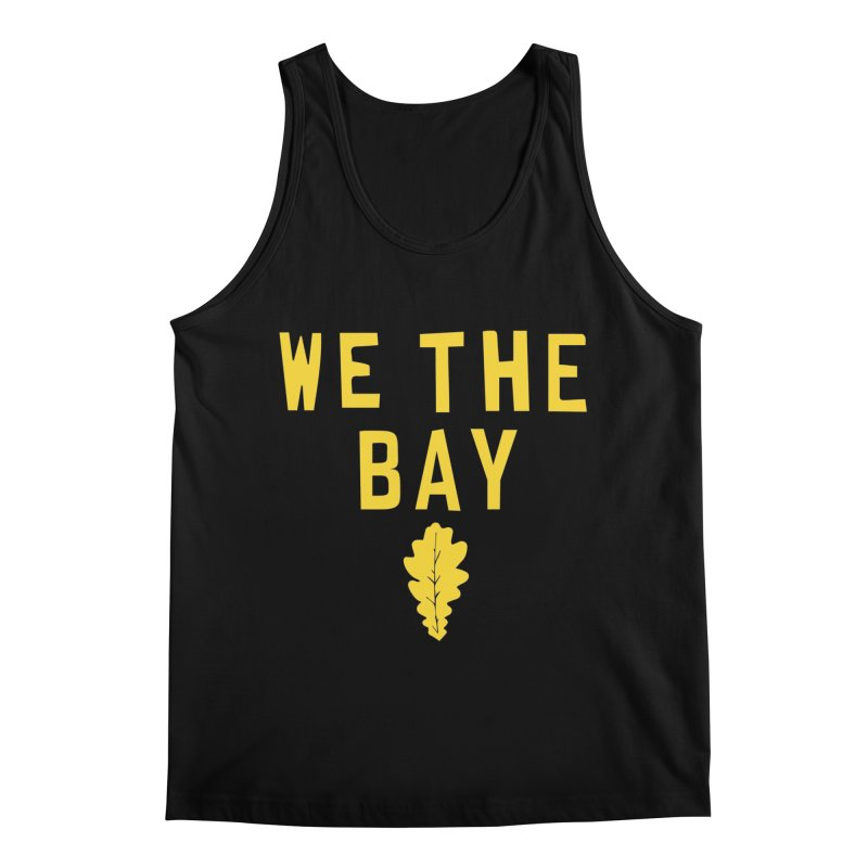 We The Bay Men's Regular Tank by Mike Hampton's T-Shirt Shop