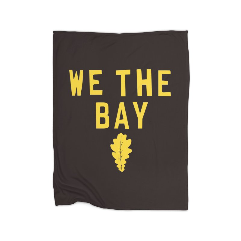 We The Bay Home Fleece Blanket Blanket by Mike Hampton's T-Shirt Shop