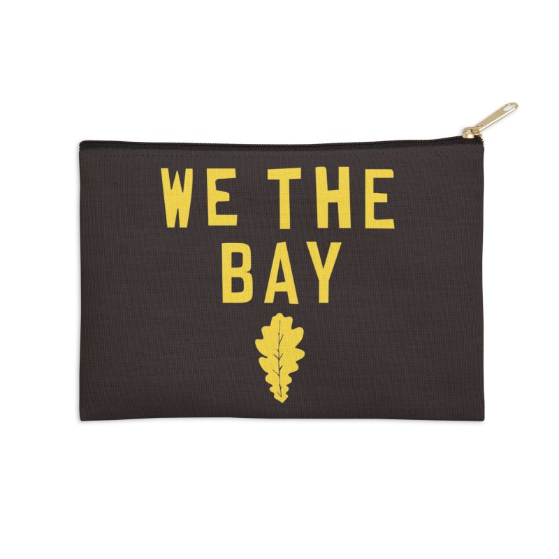 We The Bay Accessories Zip Pouch by Mike Hampton's T-Shirt Shop