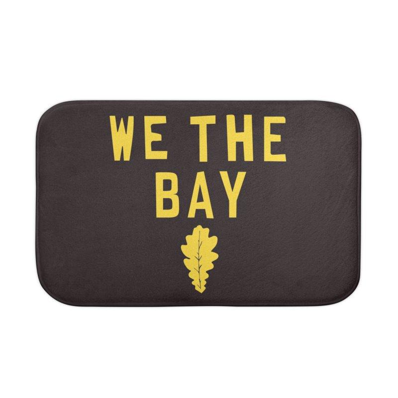We The Bay Home Bath Mat by Mike Hampton's T-Shirt Shop