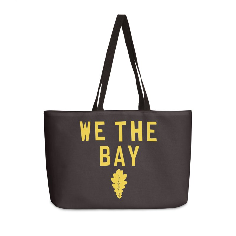 We The Bay Accessories Weekender Bag Bag by Mike Hampton's T-Shirt Shop