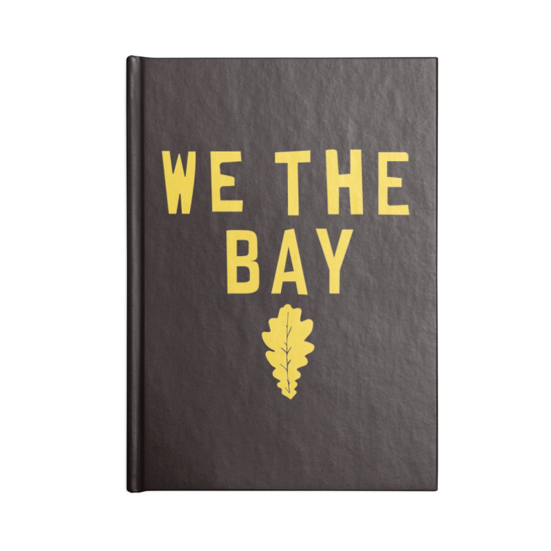 We The Bay Accessories Lined Journal Notebook by Mike Hampton's T-Shirt Shop