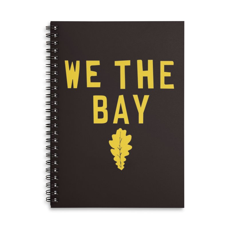 We The Bay Accessories Lined Spiral Notebook by Mike Hampton's T-Shirt Shop