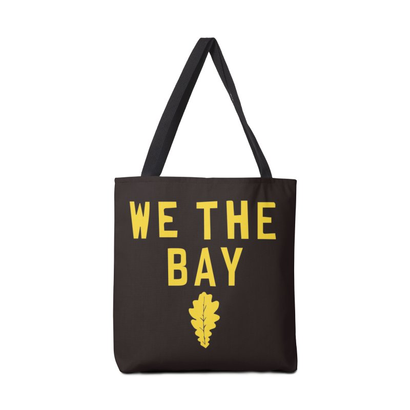 We The Bay Accessories Bag by Mike Hampton's T-Shirt Shop
