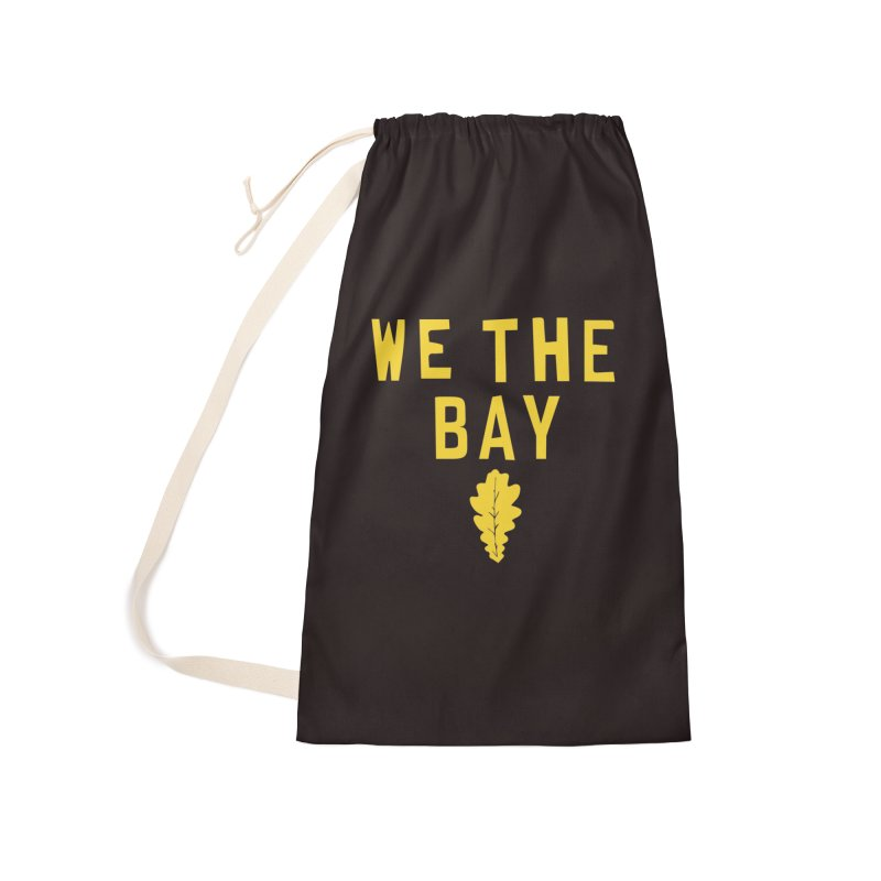 We The Bay Accessories Laundry Bag Bag by Mike Hampton's T-Shirt Shop